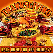 Thanksgiving - Back Home For The Holidays de Various Artists