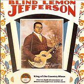 King Of The Country Blues by Blind Lemon Jefferson