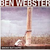 Broke But Happy von Ben Webster