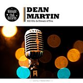 All I Do Is Dream of You van Dean Martin