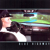 Blue Highway by Blue Highway