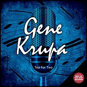 Tea for Two de Gene Krupa