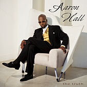 The Truth by Aaron Hall