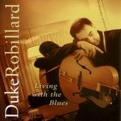 Living The Blues de Duke Robillard