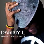 Levanta O Som de Danny L