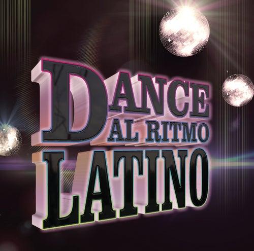 Dance, Al Ritmo Latino by Various Artists
