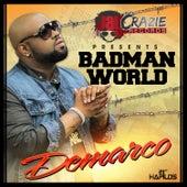 Badman World - Single by Demarco