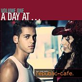 A Day At Republic-Cafe, Vol. 1 de Various Artists