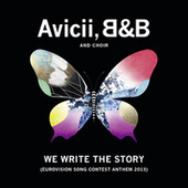 We Write The Story (Eurovision Song Contest Anthem 2013) de Avicii