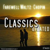 Farewell Waltz , L' Adieu , Op. 69 No 1 by Chopin