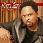 Forever: Timeless R&B Classics by Glenn Jones