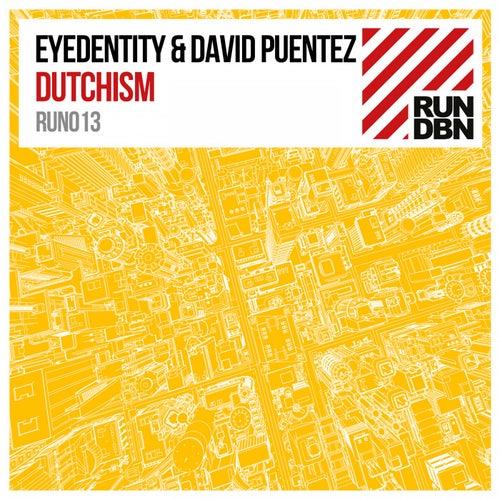 Dutchism by Eyedentity