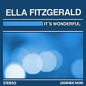 It`s Wonderful by Ella Fitzgerald