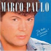 De Todo O Coração von Marco Paulo