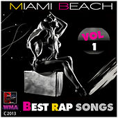 Miami Beach Best Rap Songs Vol1 by Various Artists