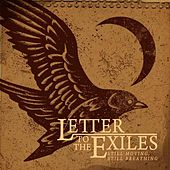 Still Moving, Still Breathing by Letter To The Exiles