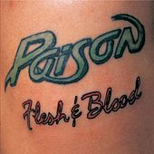 Flesh & Blood by Poison