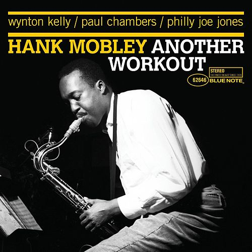 Another Workout by Hank Mobley