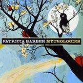 Mythologies by Patricia Barber