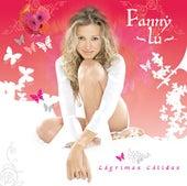 Lagrimas Calidas - Edicion Especial de Fanny Lu