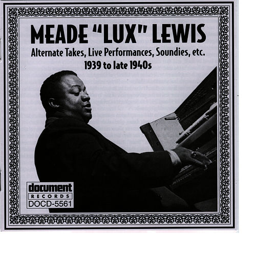 Meade 'Lux' Lewis (1939 To Late 1940s) by Meade 'Lux' Lewis