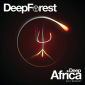 Deep Africa by Deep Forest