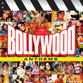 Bollywood Anthems by Various Artists