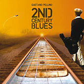 2nd Century Blues by Gaetano Pellino
