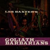 Goliath & The Barbarians de Les Baxter