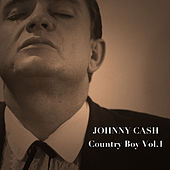 Country Boy, Vol. 1 von Johnny Cash