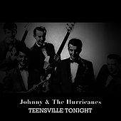 Teensville Tonight de Johnny & The Hurricanes