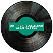 Just the Hits Collection, Vol. 2: Rhythm & Blues by Various Artists