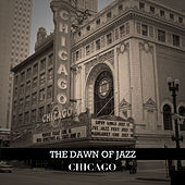 The Dawn of Jazz: Chicago de Various Artists
