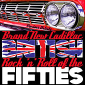 Brand New Cadillac - British Rock 'N' Roll of the Fifties de Various Artists