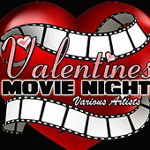 Valentines Movie Night (Remastered) de Various Artists