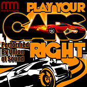 Play Your Cars Right by Union Of Sound