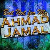But Not for Me (Live) de Ahmad Jamal