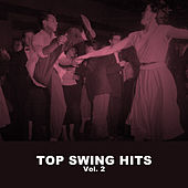 Top Swing Hits, Vol. 2 de Various Artists