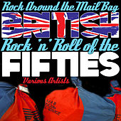 Rock Around the Mail Bag - British Rock 'N' Roll of the Fifties de Various Artists