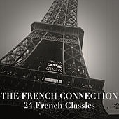 The French Connection: 24 French Classics von Various Artists
