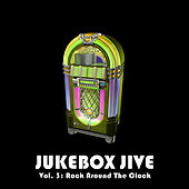 Jukebox Jive, Vol. 3: Rock Around the Clock by Various Artists