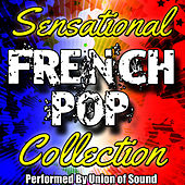 Sensational French Pop Collection by Union Of Sound
