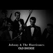 Old Smokie de Johnny & The Hurricanes