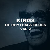 Kings of Rhythm & Blues, Vol. 2 by Various Artists