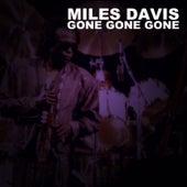 Gone Gone Gone de Miles Davis