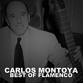 Best Of Flamenco by Carlos Montoya