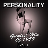 Personality: Greatest Hits of 1959, Vol. 1 di Various Artists