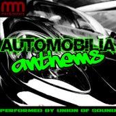 Automobilia Anthems by Union Of Sound