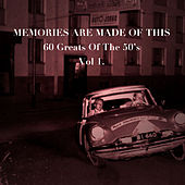 Memories Are Made of This: 60 Greats of The '50s, Vol. 1 de Various Artists