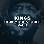 Kings of Rhythm & Blues, Vol. 1 by Various Artists